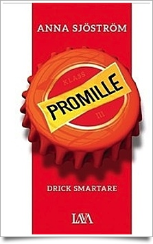 Promille - drick smartare av Anna Sjöström